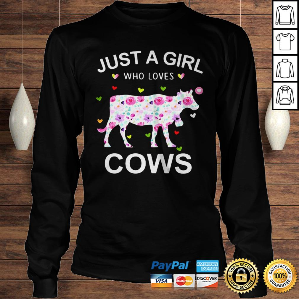 Just A girl Who Loves Cows Rose shirt Longsleeve Tee Unisex