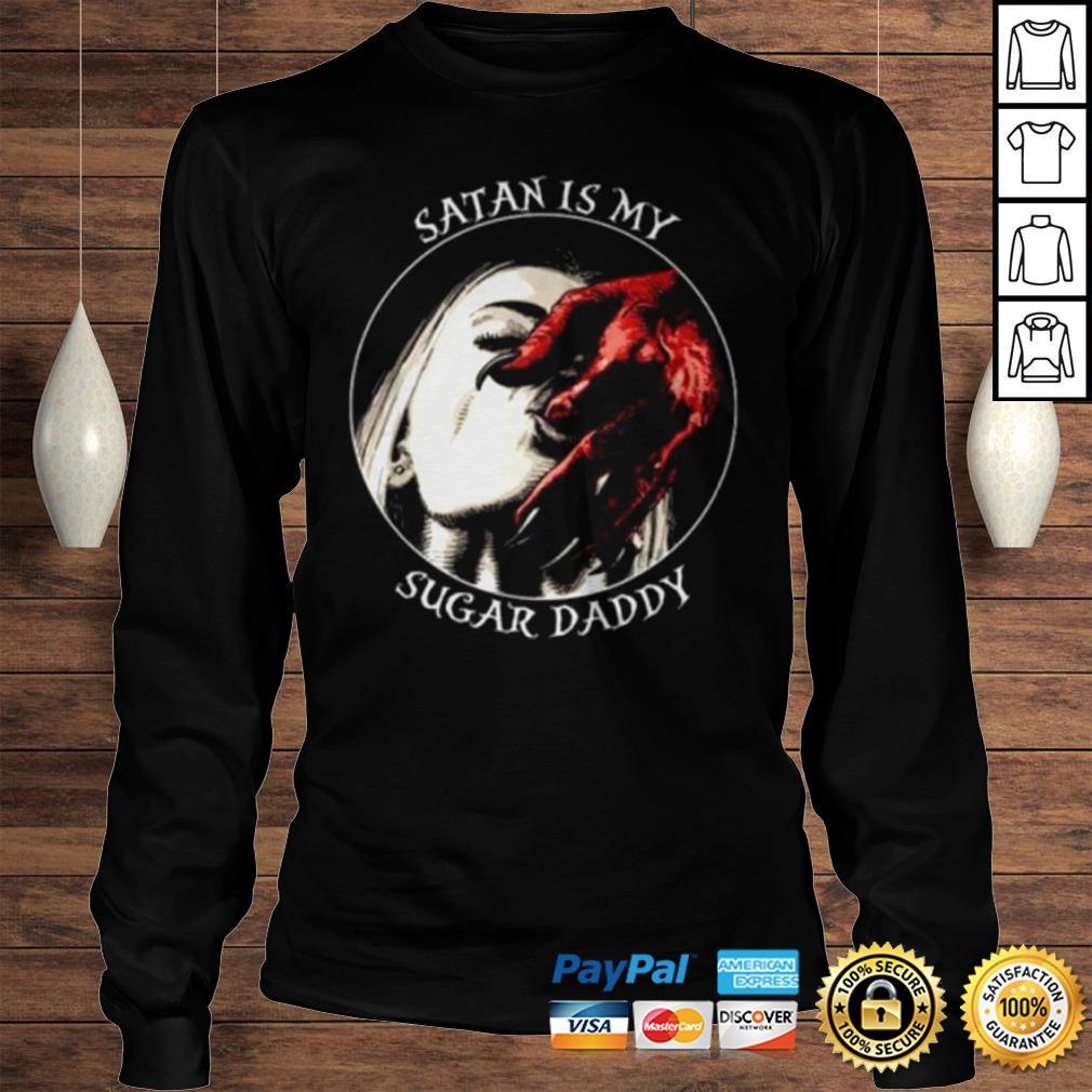 Official Satan is my sugar daddy shirt Longsleeve Tee Unisex