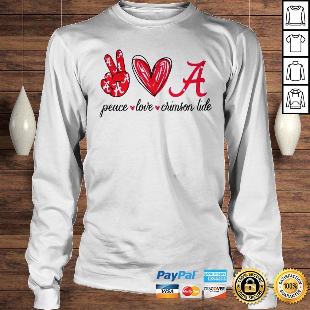 Peace Love Crimson Tide Shirt Longsleeve Tee Unisex