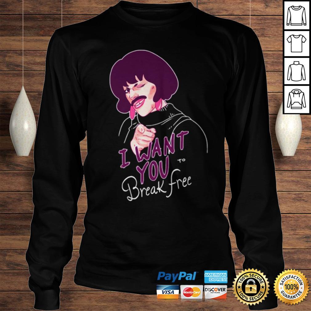 Queen I want you to break free shirt Longsleeve Tee Unisex