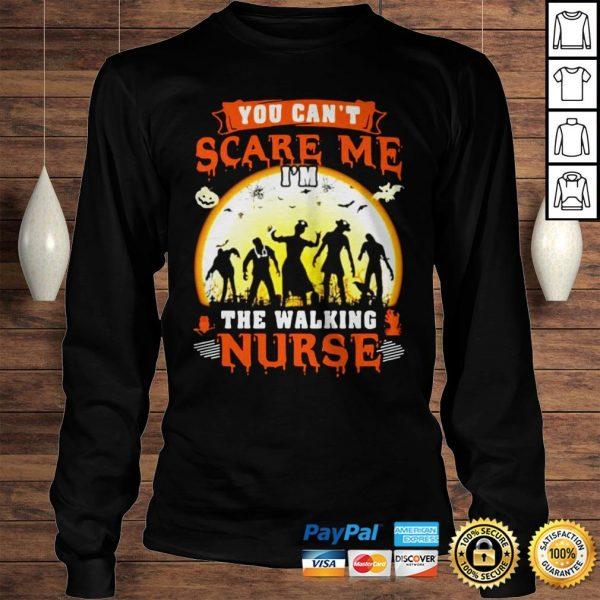 You Cant Scare Me The Walking Nurse Moon Halloween Shirt Longsleeve Tee Unisex