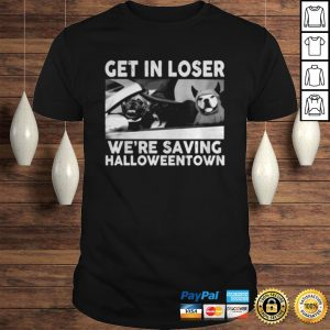 French Bulldog get in loser were saving Halloweentown shirt Shirt
