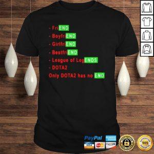 Friend boyfriend bestfriend league of legends Dota2 shirt Shirt