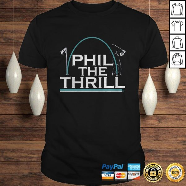 Phil the Thrill Shirt