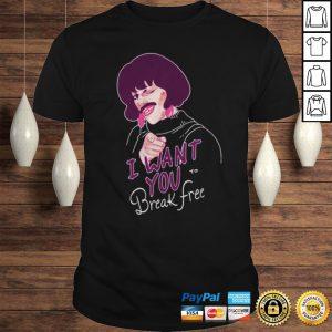 Queen I want you to break free shirt Shirt