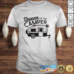 Queen of the camper shirt Shirt