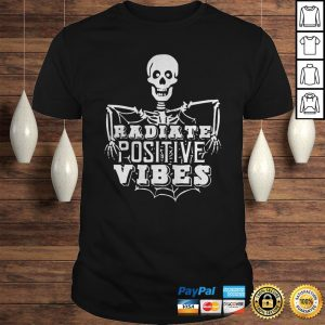 Radiate Positive vibes Skeleton shirt Shirt