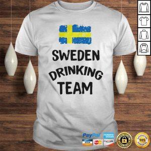 Sweden Drinking Team Shirt Shirt