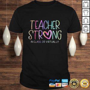 Teacher Strong In class or virtually shirt Shirt