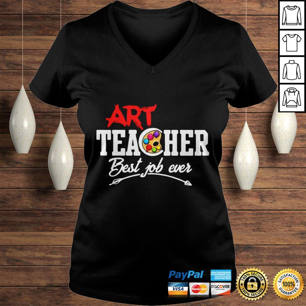 Official Art Teacher Best Job Ever Hoodie Ladies V-Neck