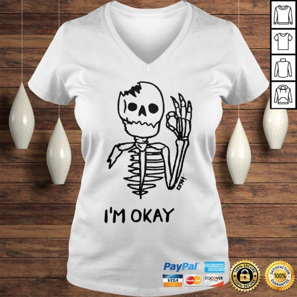Skeleton Im okay shirt Ladies V-Neck