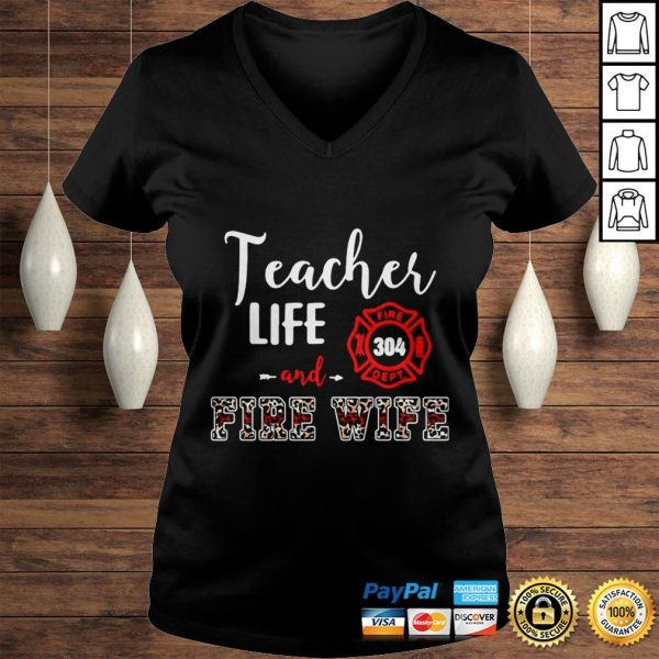 Teacher Life And Fire Wife Shirt Ladies V-Neck