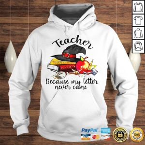 Official Teacher Because My Letter Never Came Halloween Hoodie