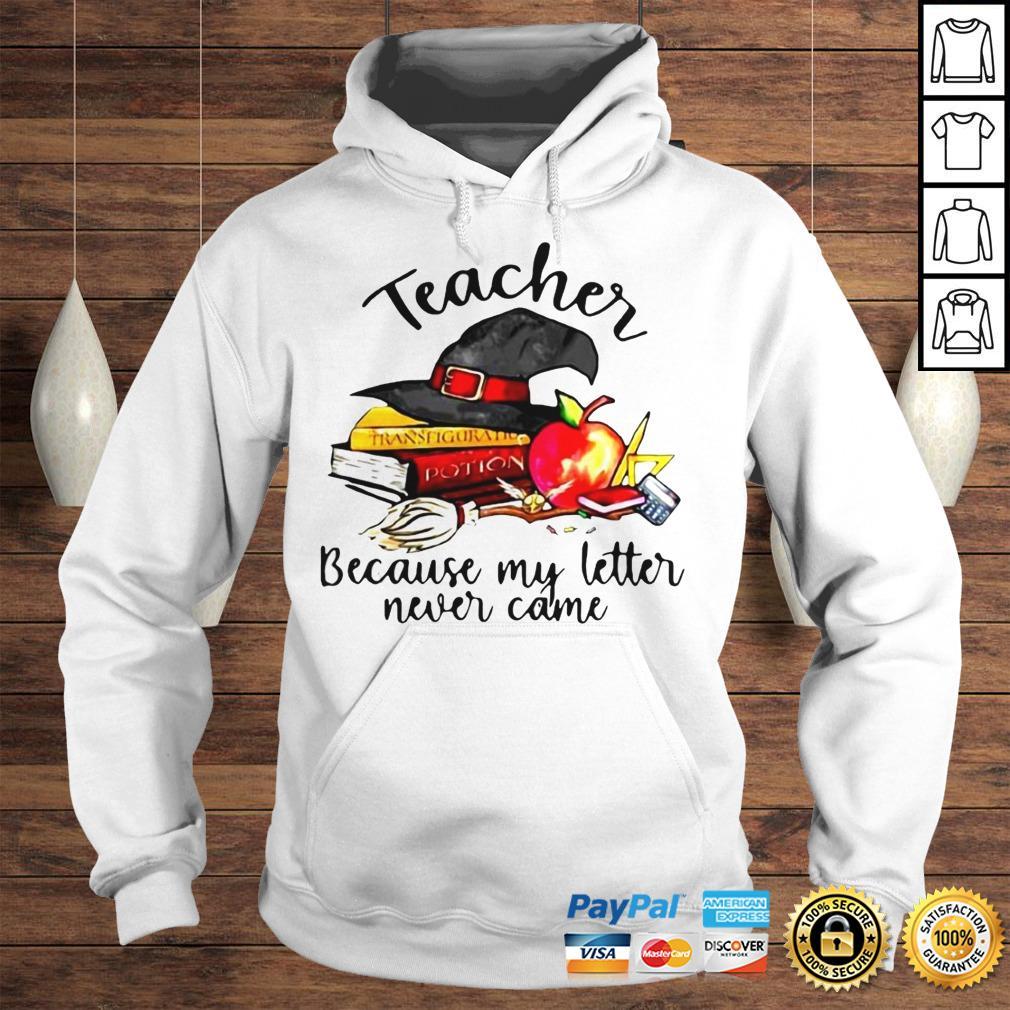 Official Teacher Because My Letter Never Came Halloween Hoodie Hoodie
