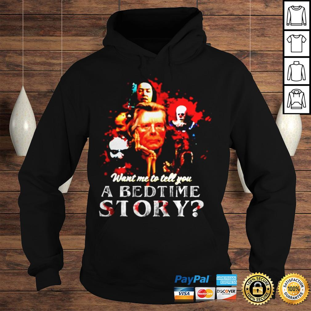 Pennywise want me to tell you a bedtime story Stephen King shirt Hoodie