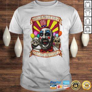 Captain Spaulding Whats The Matter Kid Dont You Like Clowns Shirt Shirt