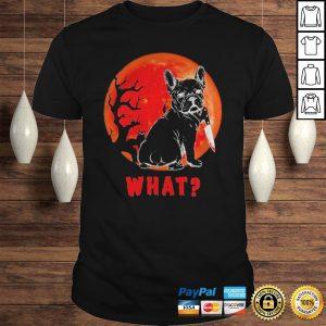 French bulldog what blood Moon Halloween shirt Shirt