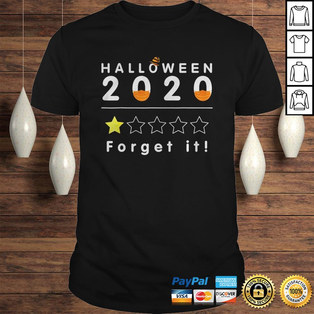 Rating For Halloween 2020 Halloween 2020 Forget It1 Star Rating Boo Sheet Halloween TShirt