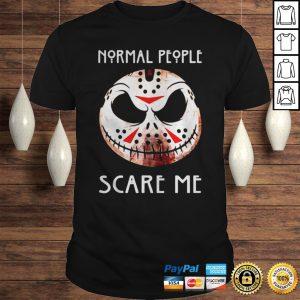 Jack Skellington Jason Voorhees normal people scare me shirt