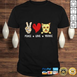 Peace Love Yorkshire Terrier shirt Shirt