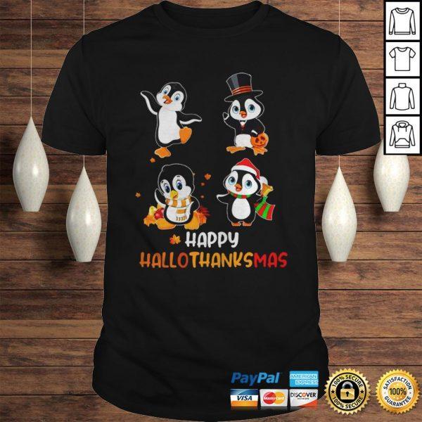 Penguin Happy Hallothanksmas Shirt Shirt
