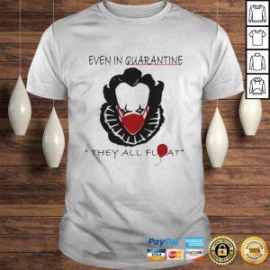 Pennywise Quarantine Halloween Horror Movies TShirt Shirt