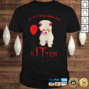 Pennywise cat we all meow down here kitten shirt Shirt