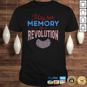 RBG May Her Memory Be A Revolution Shirt Shirt