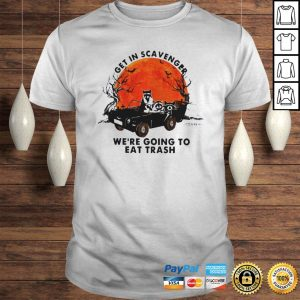 Racoon Get In Scavenger Were Going To Eat Trash Halloween Moon Shirt Shirt