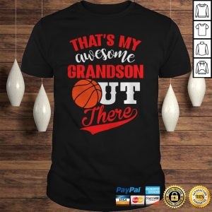 Thats My Awesome Grandson Out There Shirt Shirt