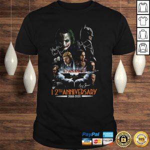 The Dark Knight 12th Anniversary 2008 2020 Signatures Shirt Shirt
