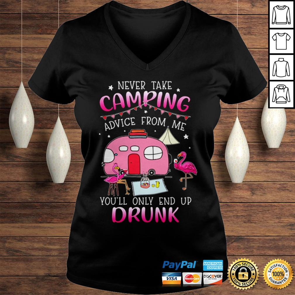 Flamingos never take camping advice from me youll only end up drunk shirt Ladies V-Neck