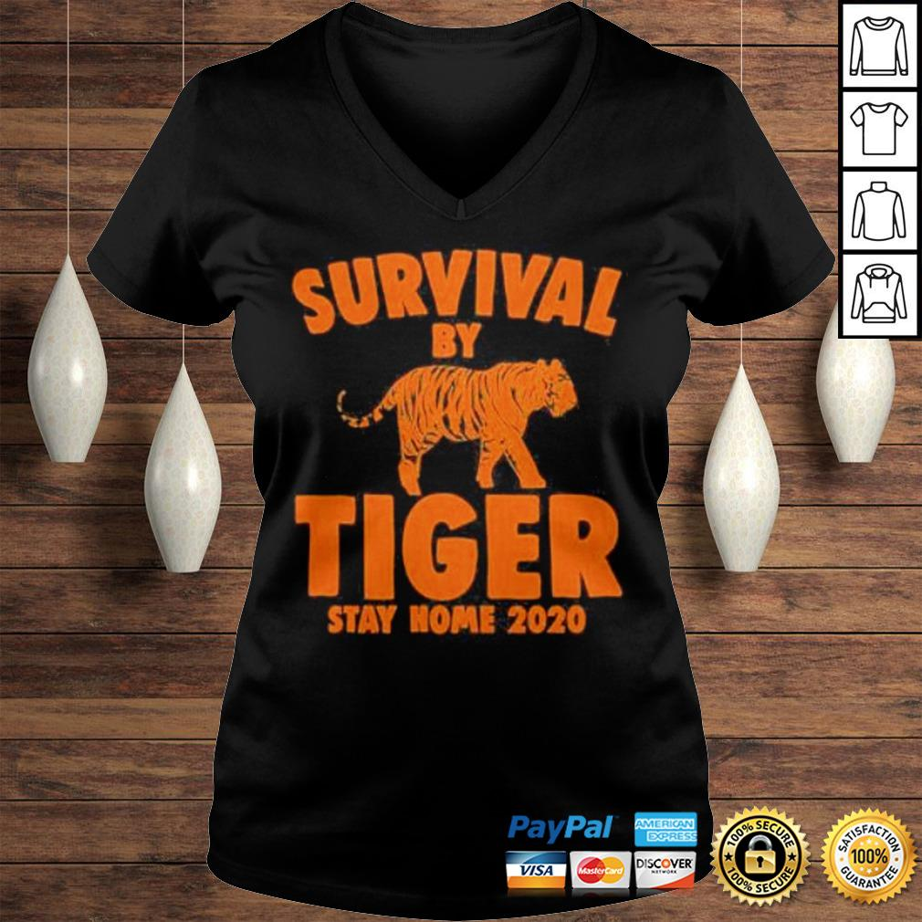 Joe Exotic Survival By Tiger Quarantine Stay Home 2020 Fun Gifts Shirt Ladies V-Neck