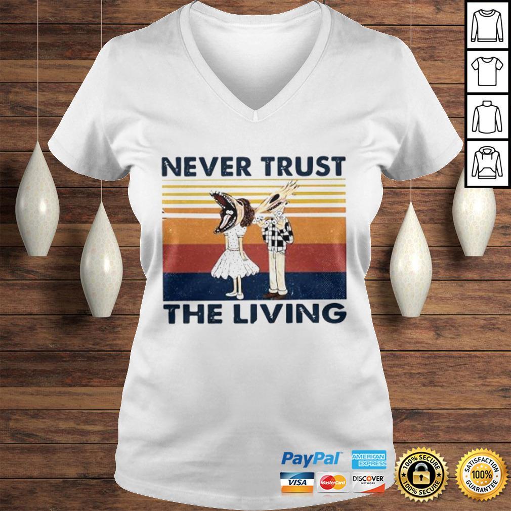 Never Trust The Living Vintage Shirt Ladies V-Neck