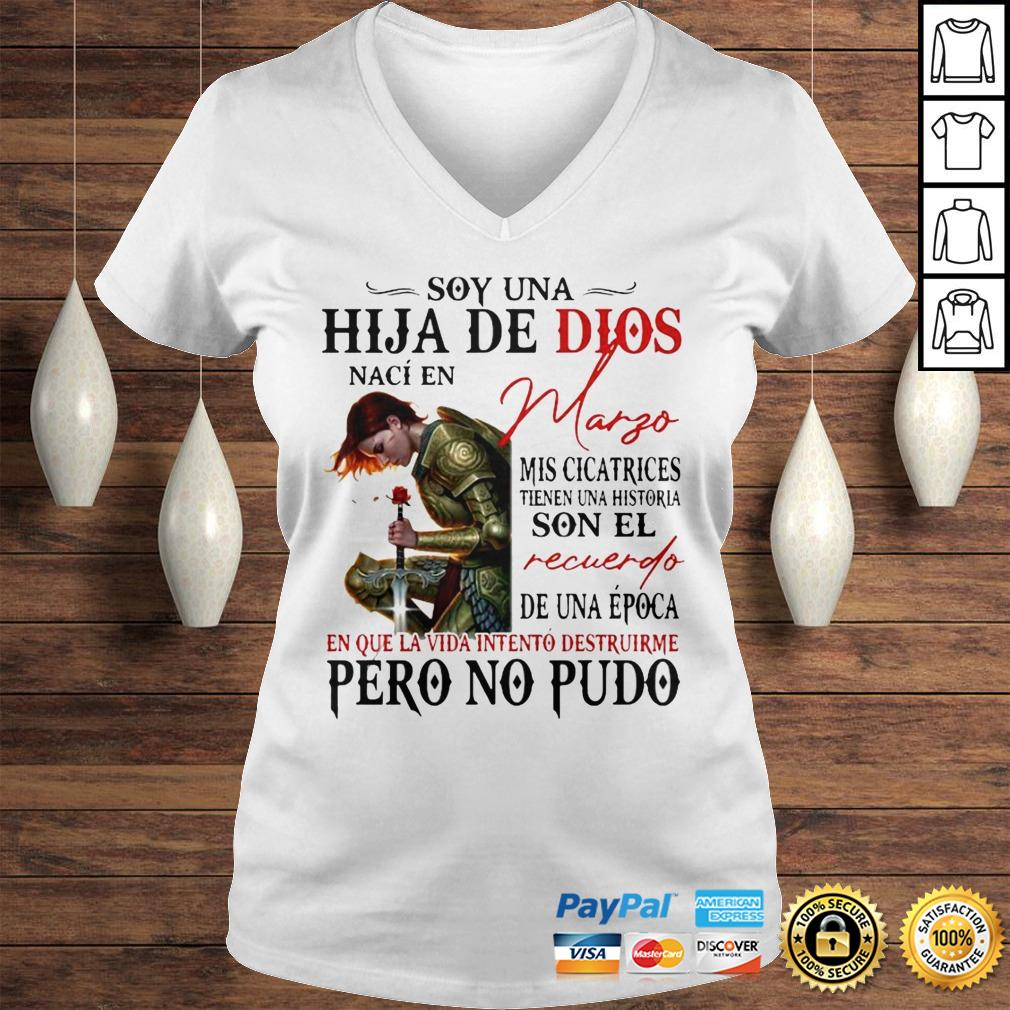 Soy Una Hija De Dios Naci En Margo En Que La Vida Intento Destruirme Pero No Pudo Shirt Ladies V-Neck