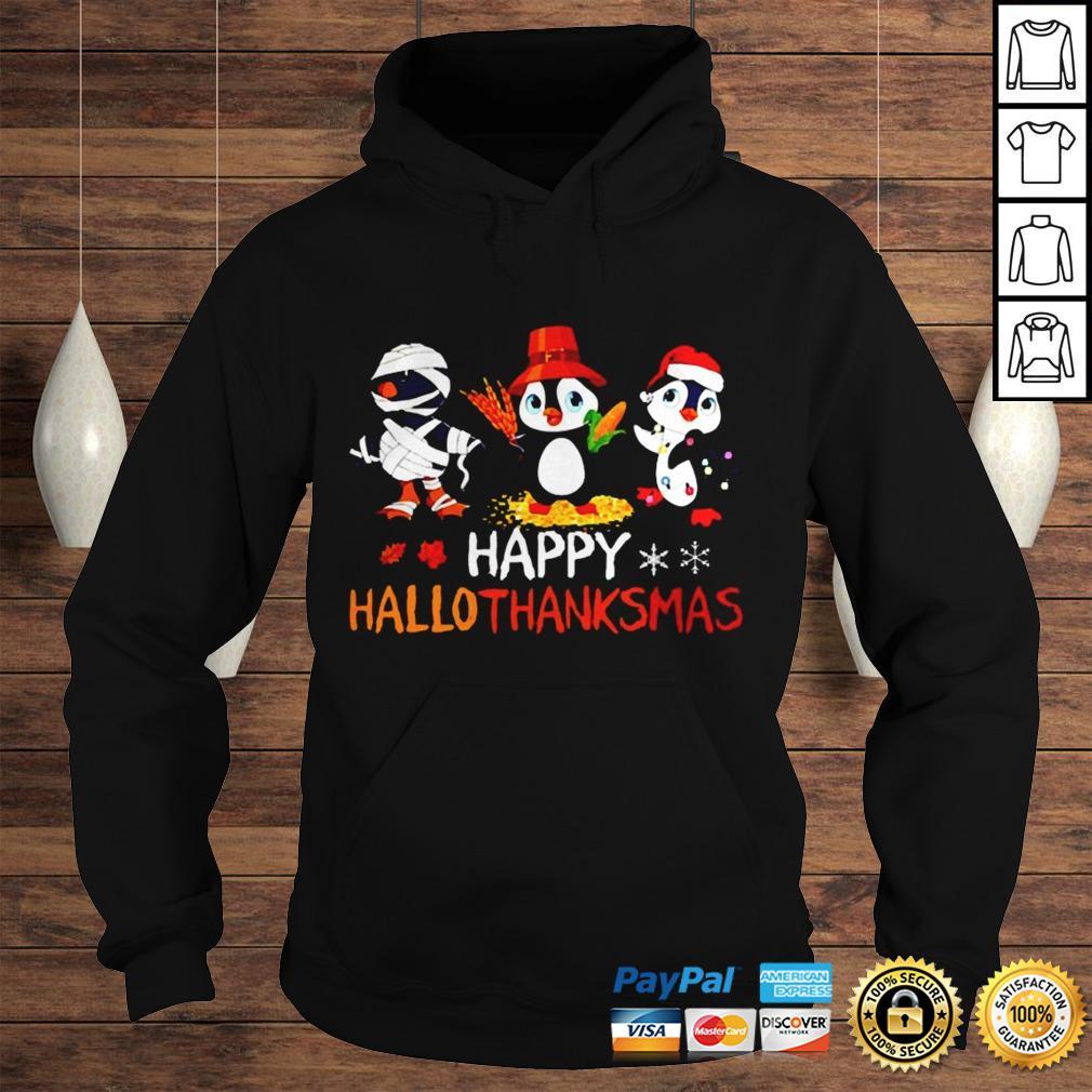 Penguin Happy Hallothanksmas Halloween Thanksgiving and Christmas shirt Hoodie