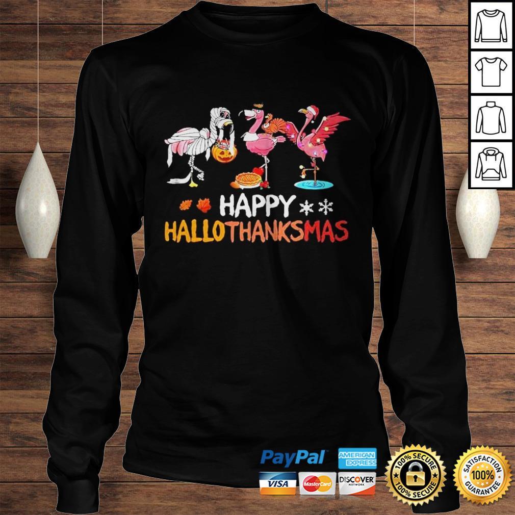 Flamingos happy hallothanksmas shirt Longsleeve Tee Unisex