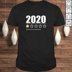 2020 One Star Rating – Funny 2020 Rating T-shirt