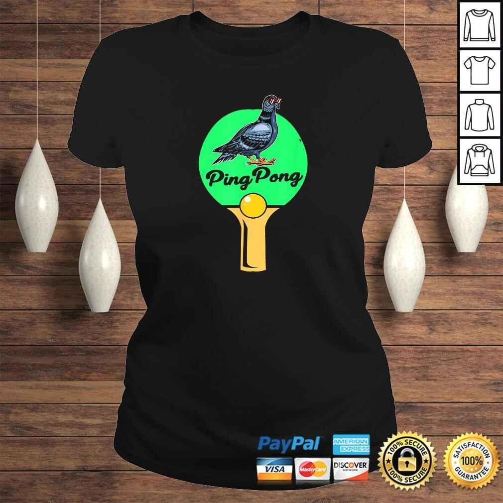 Pigeon Ping Pong TShirt Classic Ladies Tee