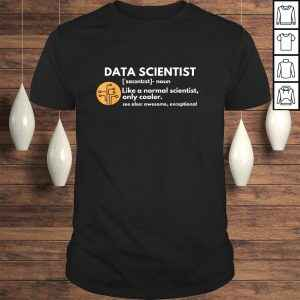 Data Scientist Definition Computer Science Tee T-Shirt