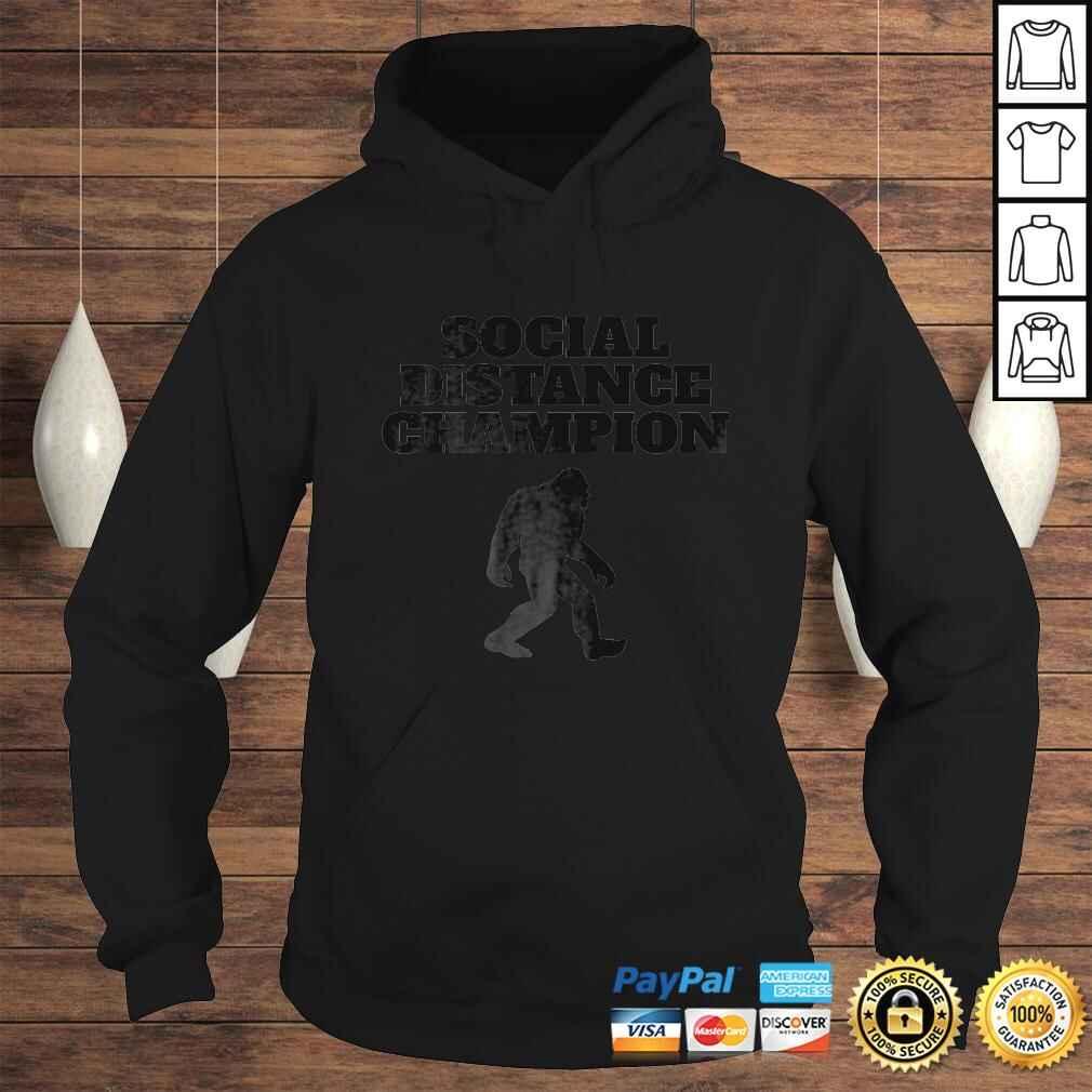 Bigfoot Social Distance Champion funny Bigfoot TShirt