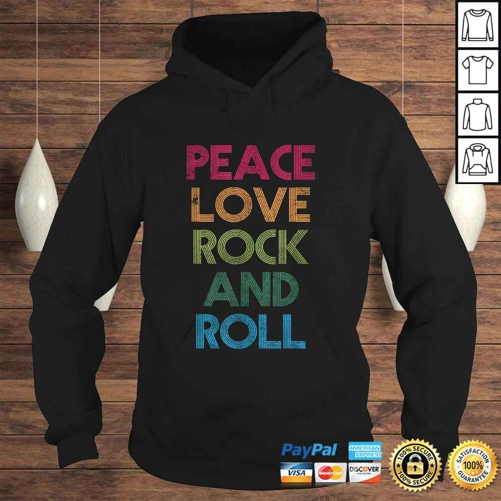 Funny Peace Love Rock And Roll, I Love Rock & Roll, Rock and Roll Shirt Hoodie