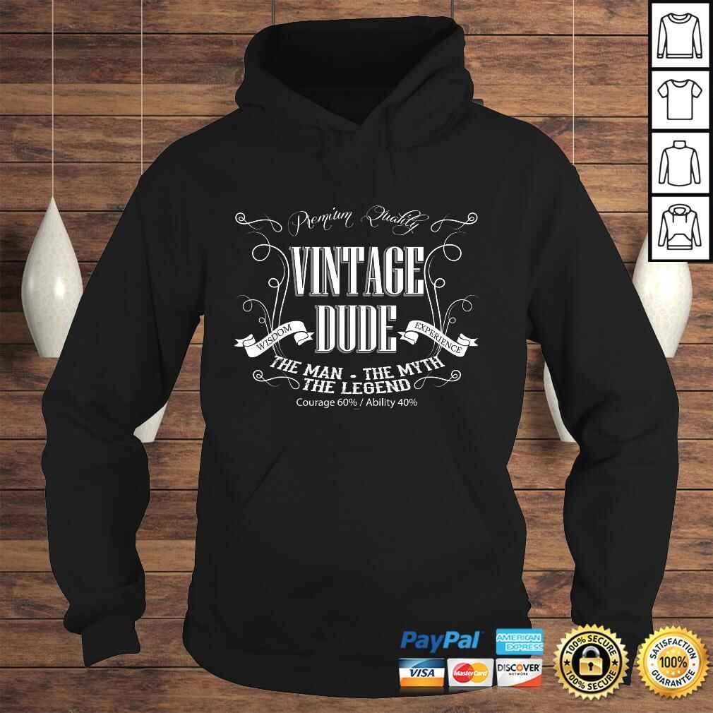 Mens Vintage Dude mens birthday shirt the Man the Myth the Legend Hoodie