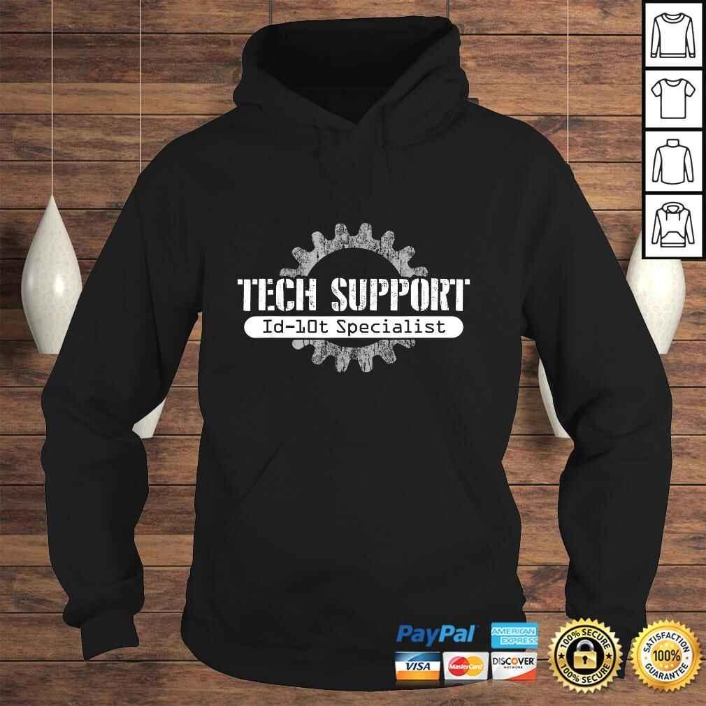 Official Tech Support ID10T Computer Idiot Joke Shirt Hoodie