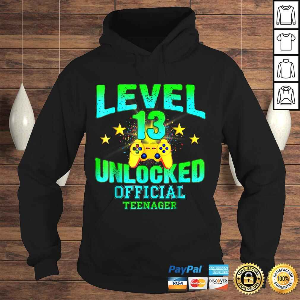 Official Teenager Shirt Level 13 Unlocked Birthday Gifts Hoodie