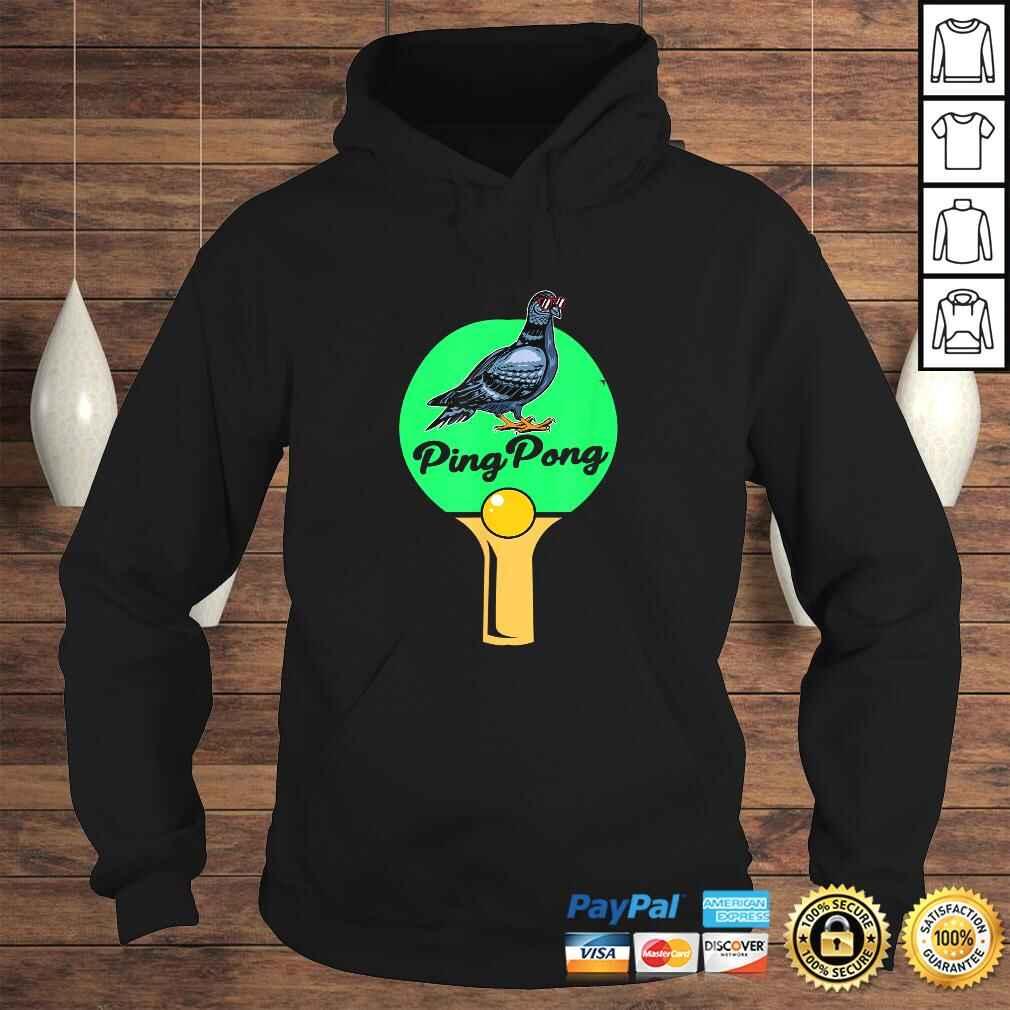 Pigeon Ping Pong TShirt Hoodie