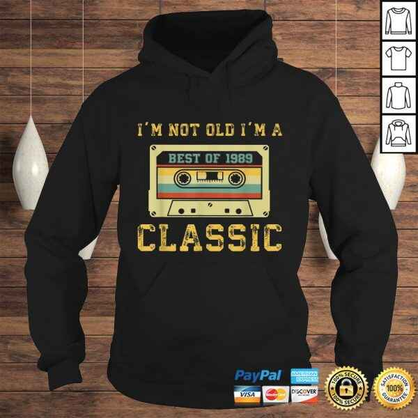 Vintage Cassette I'm Not Old I'm A Classic 1989 30th Shirt