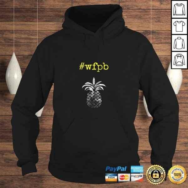 #wfpb Whole Food Plant-Based Pineapple Yellow PrinTShirt