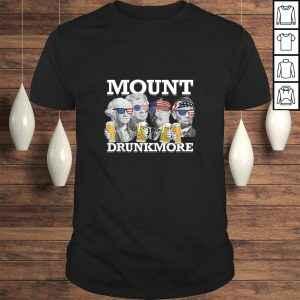 Mount Drunkmore Mount Rushmore US Presidents Drinking TShirt