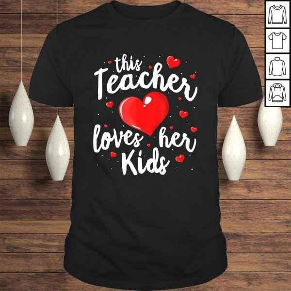 Official Teacher Valentines Day Shirt This Teacher Loves Her Kids T-shirt